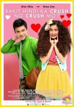 Film : Philippin Bakit Hindi Ka crush Ng crash mo?  115 minutes[Comédie et Romance]