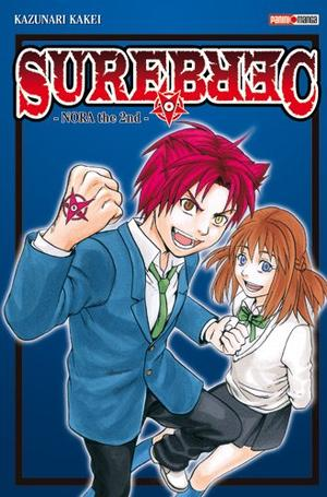 One Shot Surebrec - Nora the 2nd Genre : Shonen [Aventure, Fantastique et Action]