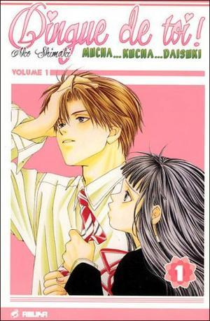 Manga Dingue de toi Genre : Shojo[Romance et Drame]