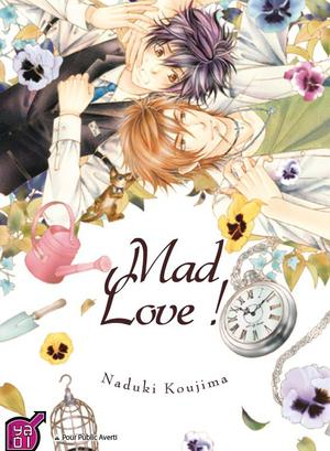 One Shot Mad Love! Genre : Yaoi