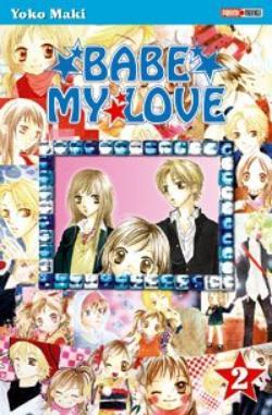 Manga/Anime Babe My Love Genre : Shojo [Romance et Comédie]