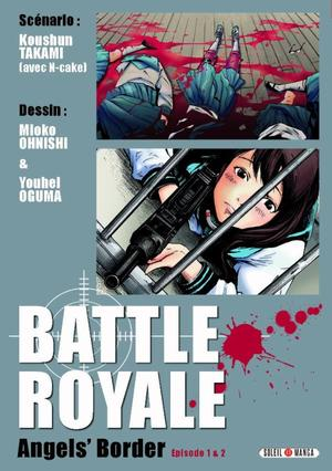 One shot Battle Royal Angels' Border Genre : Seinen [Horreur, Drame, Action et Romance]