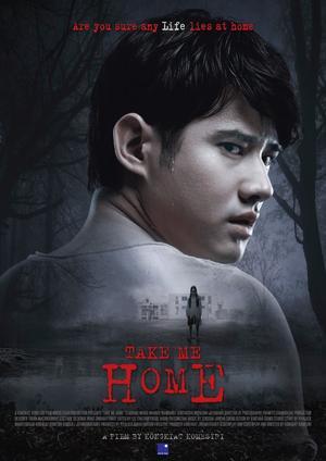 Film : Thailandais Take Me Home  94 minutes