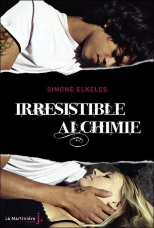 Irrésistible  Alchimie -> Simone Elkeles