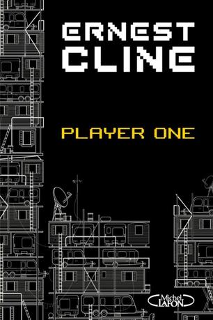 Player one -> Ernest Cline