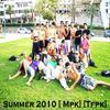 Summer 2010 avec MPK