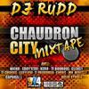 Chaudron CIty Mixtape