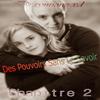 Des Pouvoirs Sans Le Savoir ~~Chapitre 2~~