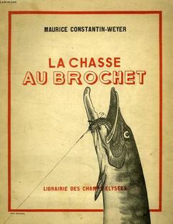 Maurice Constantin-Weyer, La chasse au brochet