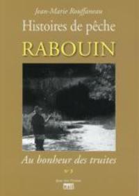 Jean-Marie Rouffaneau, Histoires de pêche, Rabouin