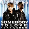 Somebody To Love (Radio Remix) / Somebody To Love  (2010)