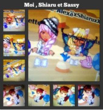Shiaru , sassy et moi