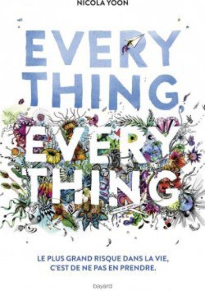 Everything Everything - Nicola Yoon