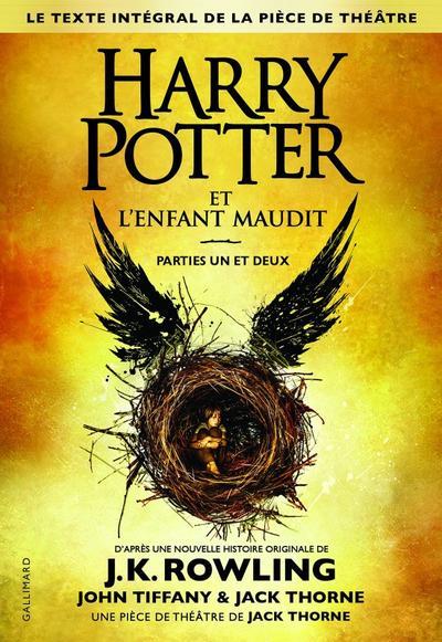 Harry Potter et l'Enfant Maudit - John Tiffany et Jack Thorne