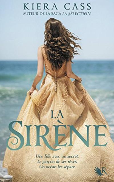 La Sirène - Kiera Cass