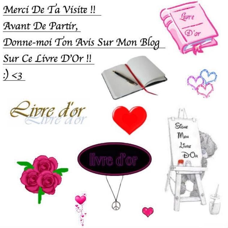 """Mon Espace """"Livre D'Or"""" ! :"""