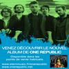 EVENEMENT : ONE REPUBLIC EST DE RETOUR EN FRANCE !