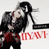 MIYAVI - 21 Seiki-gata Koushinkyoku