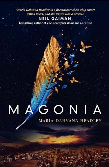 PRESENTATION - MAGONIA de Maria Dahvana Headley