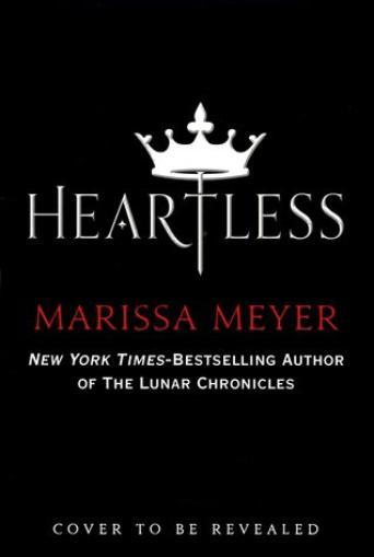 PRESENTATION - HEARTLESS de Marissa Meyer