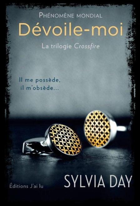 Crossfire tome 1 : Dévoile-moi