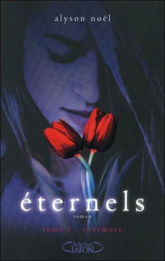 Eternels, T1 : Evermore.