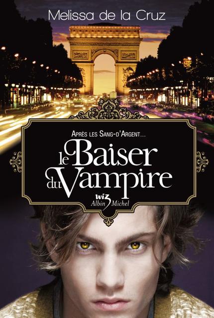 Les Vampires de Manhattan, T4 : Le baiser du Vampire.
