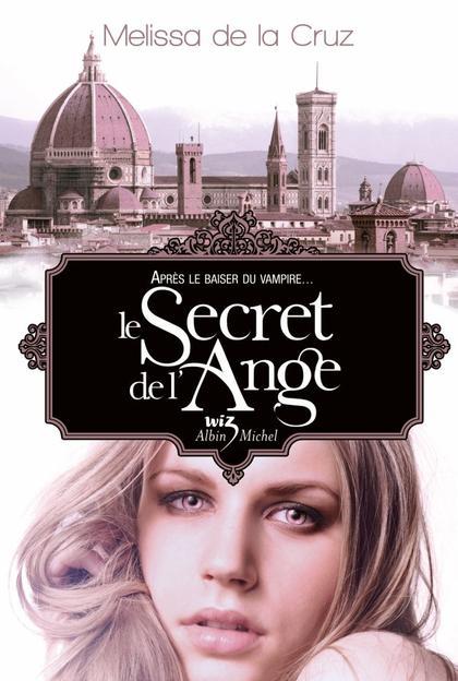 Les Vampires de Manhattan, T5 : Le secret de l'ange.