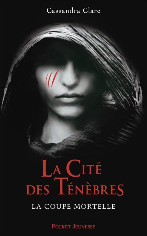 La cité des ténèbres/The mortal instruments, T1 : La coupe mortelle.