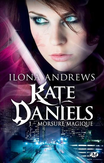 Kate Daniels, T1 : Morsure magique.