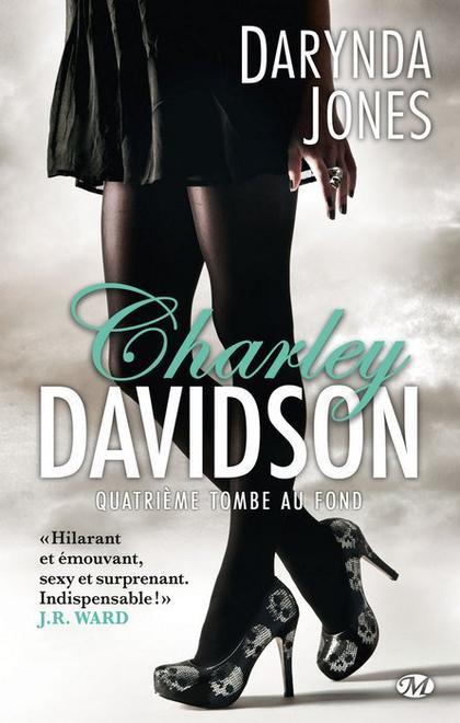 Charley Davidson, T4 : Quatrième tombe au fond.