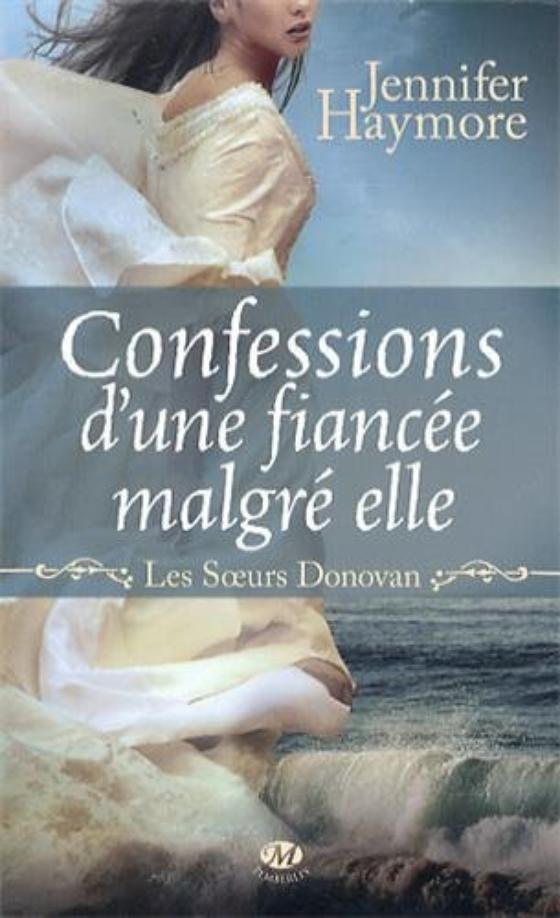 Les soeurs Donovan, Tome 1 : Confessions d'une fiancée malgré elle.