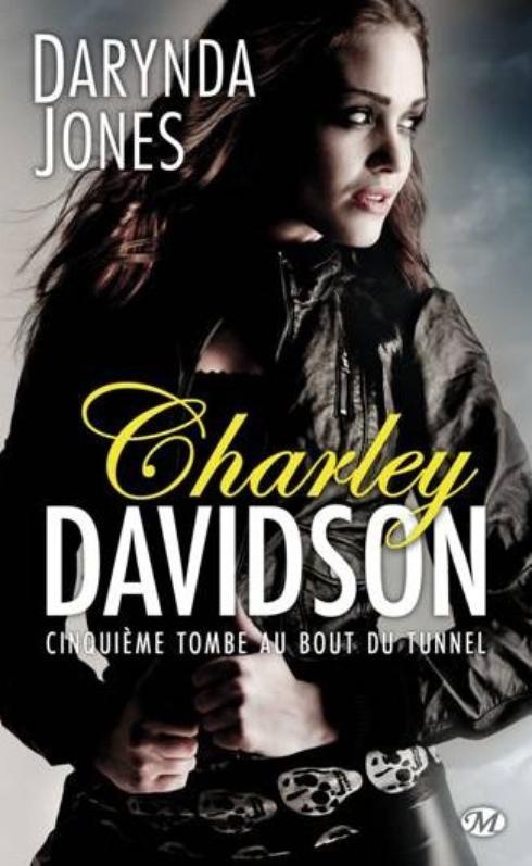 Charley Davidson, T5 : Cinquième tombe au bout du tunnel.