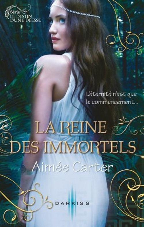 Le destin d'une déesse, T2 : La reine des Immortels.