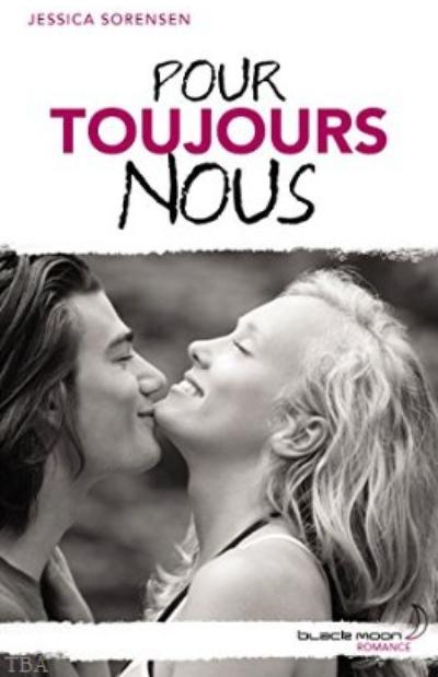 The Secret, Tome 3 : Pour toujours nous.