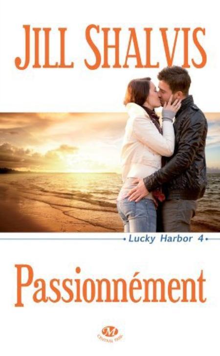 Lucky Harbor, T4 : Passionnément.