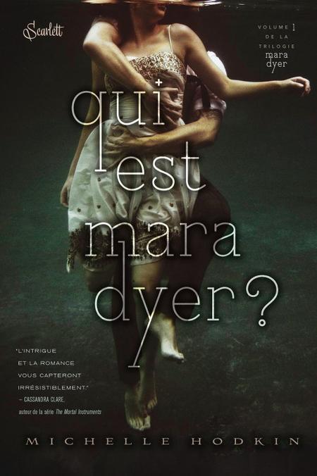 Mara Dyer, T1 : Qui est Mara Dyer ?
