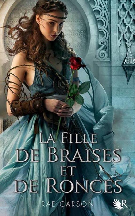 La trilogie de braises et de ronces, Tome 1 : La fille de braises et de ronces.
