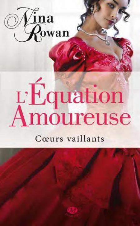 C½urs vaillants, Tome 1 : L'équation amoureuse.
