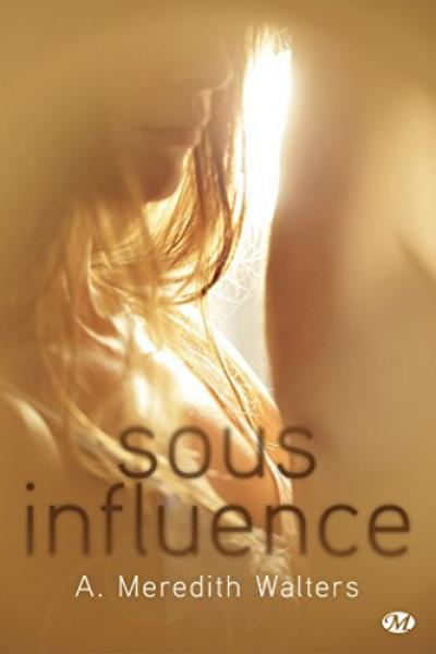 Twisted Love, Tome 1 : Sous influence.