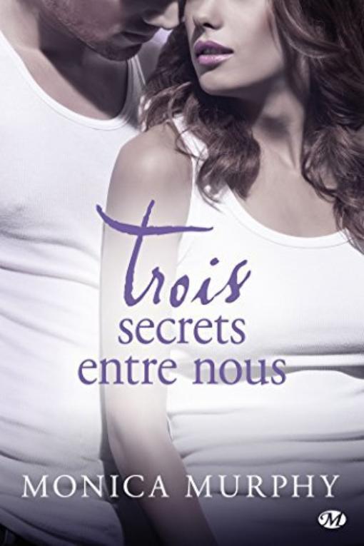 One Week Girlfriend, Tome 3 : Trois secrets entre nous.