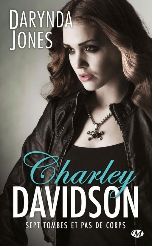 Charley Davidson, Tome 7 : Sept tombes et pas de corps.