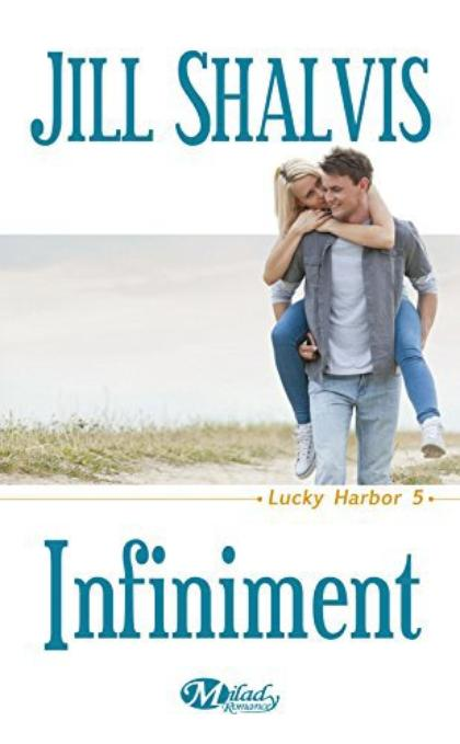 Lucky Harbor, Tome 5 : Infiniment.