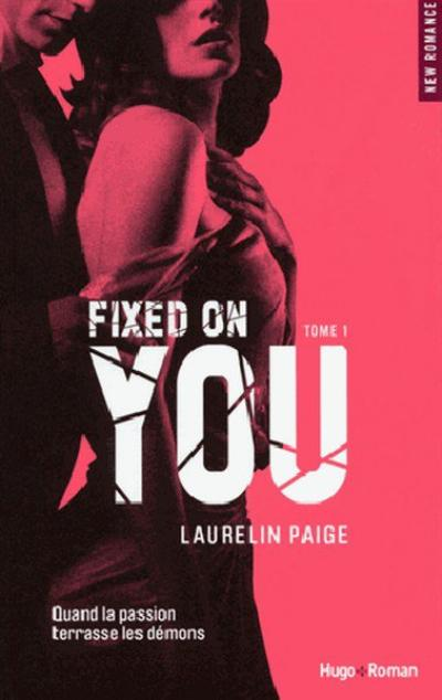 Fixed, Tome 1 : Fixed On You.