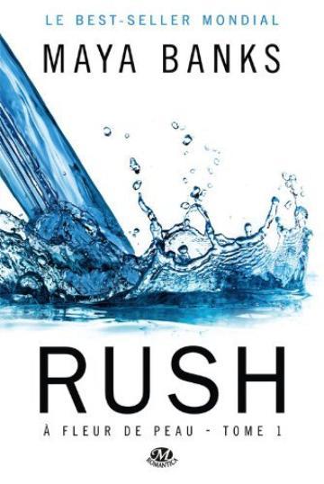 À fleur de peau, Tome 1 : Rush.