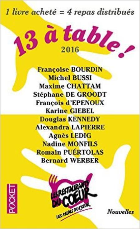 13 à table ! (2016.)