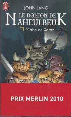 John Lang : Le Donjon de Naheulbeuk, L'Orbe de Xaraz