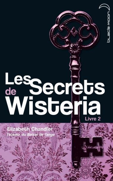 Les Secrets de Wistéria, tome 2
