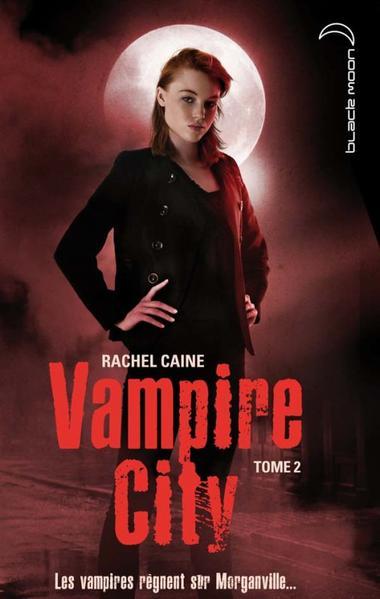 Vampire City, tome 2