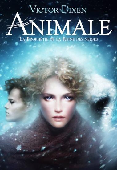 Animale, la Prophétie de la Reine des Neiges